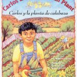 xbook_cover_Carlos_and_the_Squash_Plant_Jan_Stevens