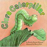 book_cover_Clara_Caterpillar_Pamela_Duncan_Edwards