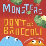 book_cover_Monsters_Dont_Eat_Broccoli_Barbra_Jean_Hicks