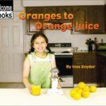 book_cover_Oranges_To_Orange_Juice_Inez_Snyder