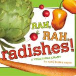 book_cover_Rah_Rah_Radishes_April_Pulley_Sayre