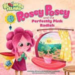 book_cover_Rosey_Posey_and_the_Perfectly_Pink_Raddish