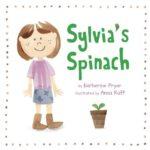 book_cover_Sylvias_spinach_Katherine_Pryor_Anna_Raff