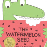 book_cover_The_Watermelon_Seed_Greg_Pizzoli