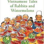 book_cover_Vietnamese_Tales_of_Rabbits_and_Watermelons_Masao_Sakairi
