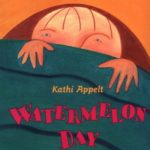 book_cover_Watermelon_Day_Kathi_Appelt