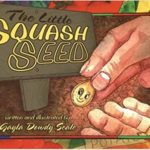 book_cover_the_Little_Squash_Seed_Gayla_Scale