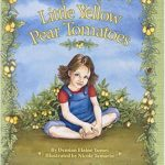 Little Yellow Pear Tomatoes book